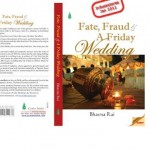 Interview: Bhavna Rai, author of 'Fate, Fraud & A Friday Wedding'