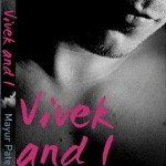 Book Review: 'Vivek and I' by Mayur Patel