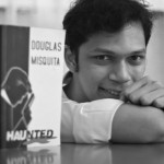 Interview: Douglas Misquita, author of 'Haunted'