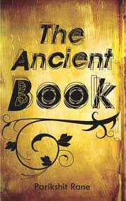 Book Review: 'The Ancient Book', by Parikshit Rane