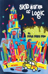 Book Review: 'Skid Marks of Logic' by Divya Diana Dias