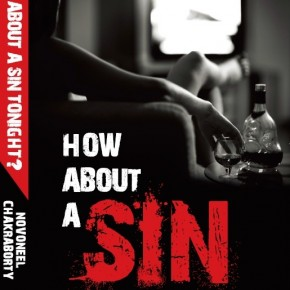Book Review: 'How About A Sin Tonight?' by Novoneel Chakraborty