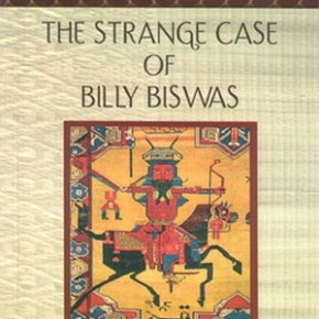 Book Review: 'The Strange Case of Billy Biswas' by Arun Joshi