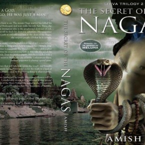 Book Review: 'The Secret of the Nagas' by Amish Tripathi