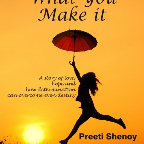 Book Review: 'Life is what you make it' by Preeti Shenoy