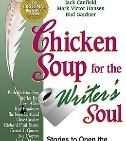 Book Review: 'Chicken Soup for the Writer's soul' by Jack Canfield and Mark Victor Hansen