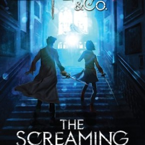 Book Review: 'Lockwood and Co: The Screaming Staircase' by Jonathan Stroud