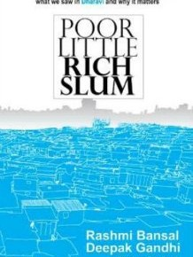 Book Review: 'Poor Little Rich Slum' by Rashmi Bansal & Deepak Gandhi