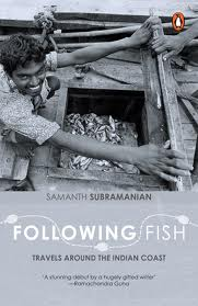 Book Review: 'Following Fish' by Samanth Subramanian