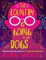 Book Review: 'The Country is Going to the Dogs!' by Anurag Mathur