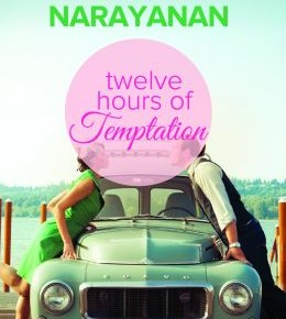 Book Review: 'Twelve Hours of Temptation' by Shoma Narayanan