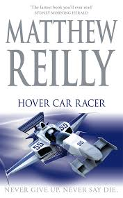 Book Review: 'Hover Car Racer' by Matthew Reilly