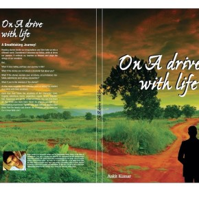 Book Review: 'On a Drive with Life' by Ankit Kumar