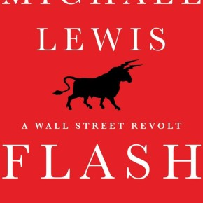 Book Review: 'Flash Boys' by Michael Lewis