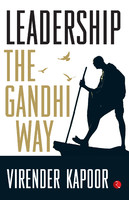 Book Review: 'Leadership - The Gandhi Way' by Virender Kapoor