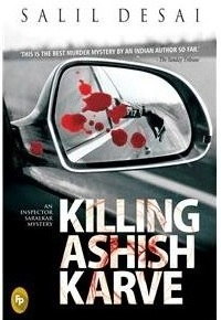 Book Review: 'Killing Ashish Karve' by Salil Desai