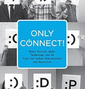 Book Review: 'Only Connect!' edited by Meenakshi Bharat & Sharon Rundle