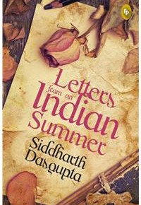 Book Review: 'Letters from an Indian Summer' by Siddharth Dasgupta