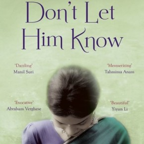 Book Review: 'Don't Let Him Know' by Sandip Roy
