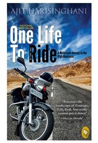 Book Review: 'One Life to Ride' by Ajit Harisinghani