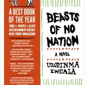 Book Review: 'Beasts of No Nation' by Uzodinma Iweala